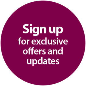 Sign up for exclusive offers and updates