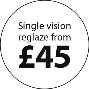 Single vision reglaze from £45